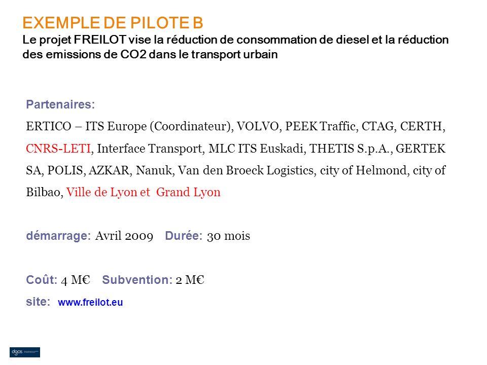 EXEMPLE DE PILOTE B Le projet FREILOT vise la réduction de consommation de diesel et la réduction des emissions de CO2 dans le transport urbain Parten