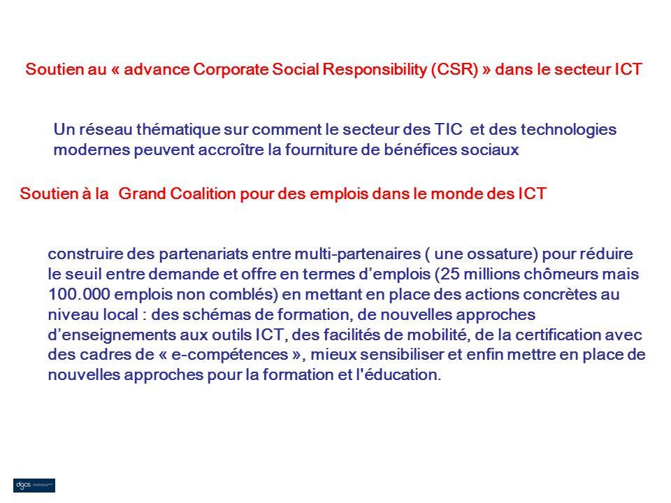 Soutien au « advance Corporate Social Responsibility (CSR) » dans le secteur ICT Un réseau thématique sur comment le secteur des TIC et des technologi