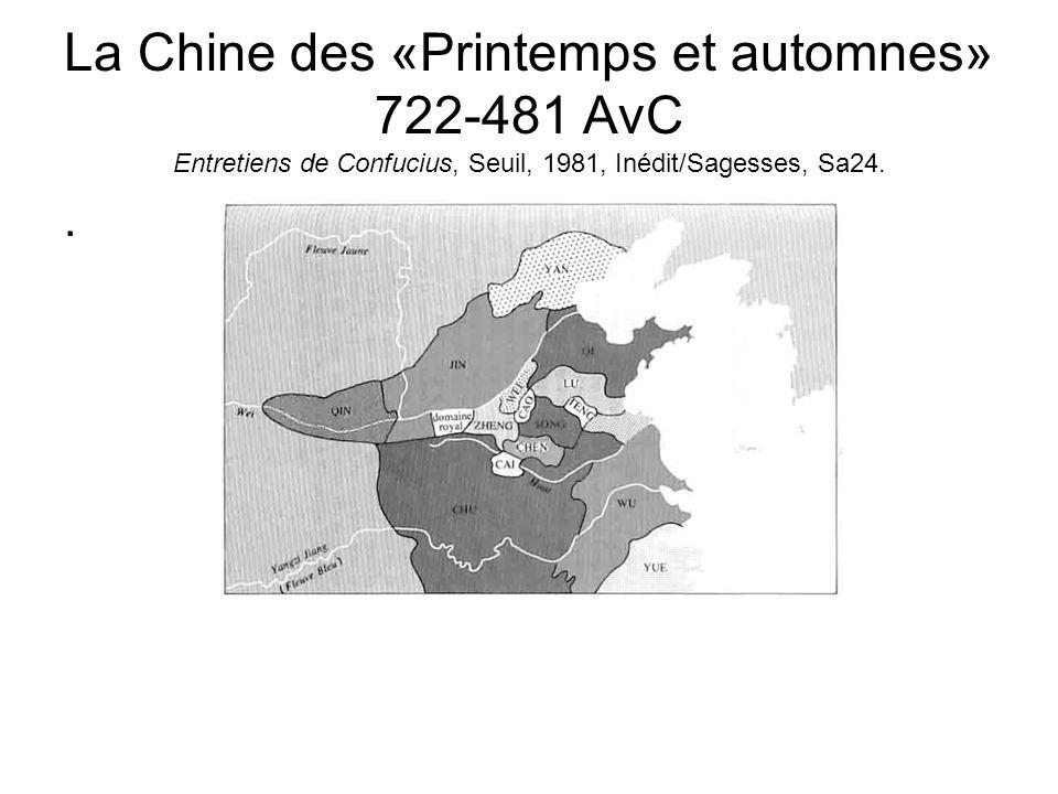 La Chine des «Printemps et automnes» 722-481 AvC Entretiens de Confucius, Seuil, 1981, Inédit/Sagesses, Sa24..