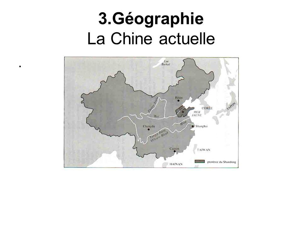 3.Géographie La Chine actuelle.