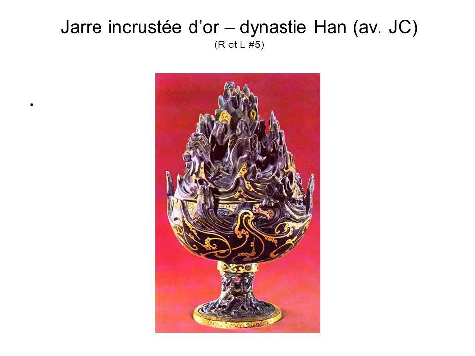 Jarre incrustée dor – dynastie Han (av. JC) (R et L #5).