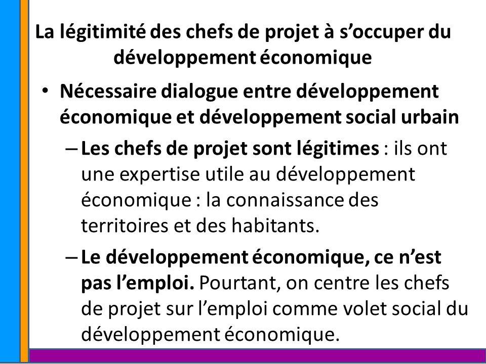 La légitimité des chefs de projet à soccuper du développement économique Nécessaire dialogue entre développement économique et développement social ur