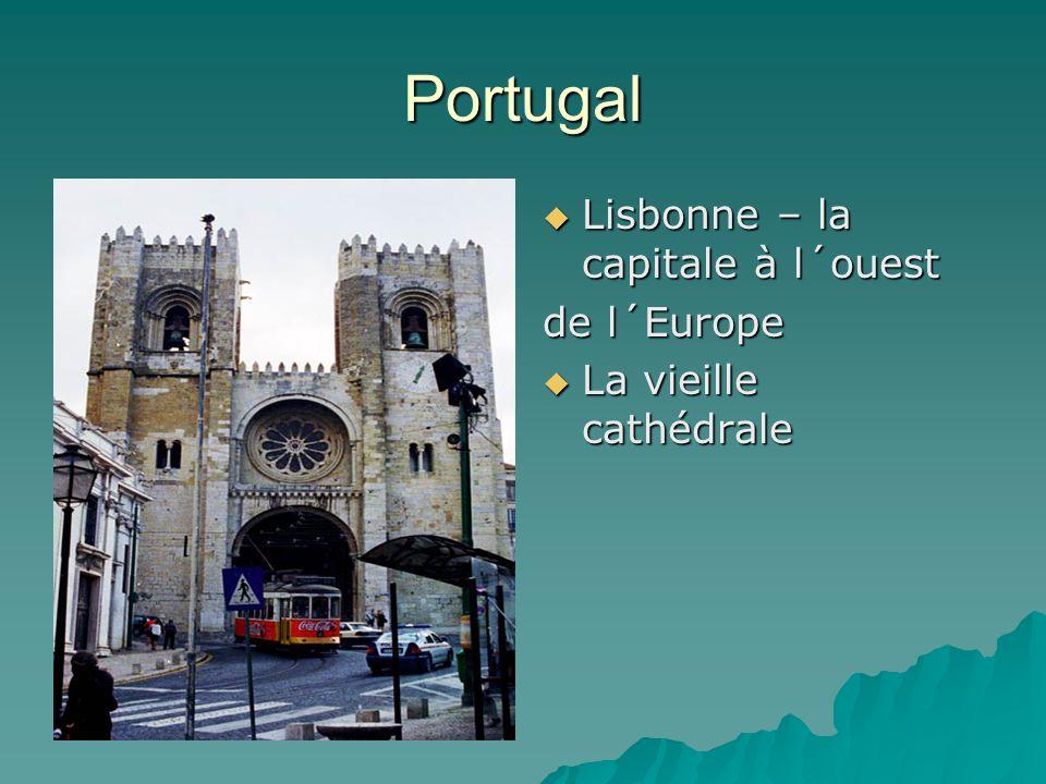 Portugal Lisbonne – la capitale à l´ouest Lisbonne – la capitale à l´ouest de l´Europe La vieille cathédrale La vieille cathédrale