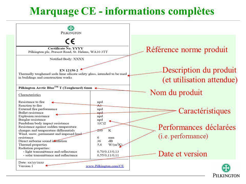 Marquage CE - informations complètes Référence norme produit Description du produit (et utilisation attendue) Nom du produit Caractéristiques Performa