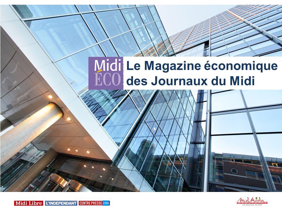Le 19 novembre, les Journaux du Midi éditent le magazine économique Midi Eco Midi Libre, lIndépendant et Centre Presse vous donnent rendez-vous le 19 novembre pour découvrir leurs grands thématiques économiques.