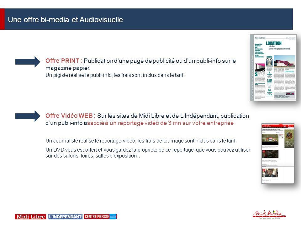 Offre PRINT : Publication dune page de publicité ou dun publi-info sur le magazine papier. Un pigiste réalise le publi-info, les frais sont inclus dan