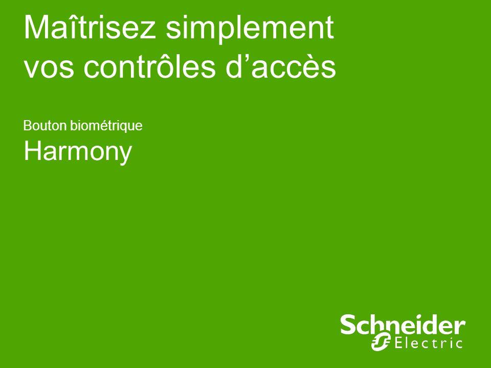 Maîtrisez simplement vos contrôles daccès Bouton biométrique Harmony