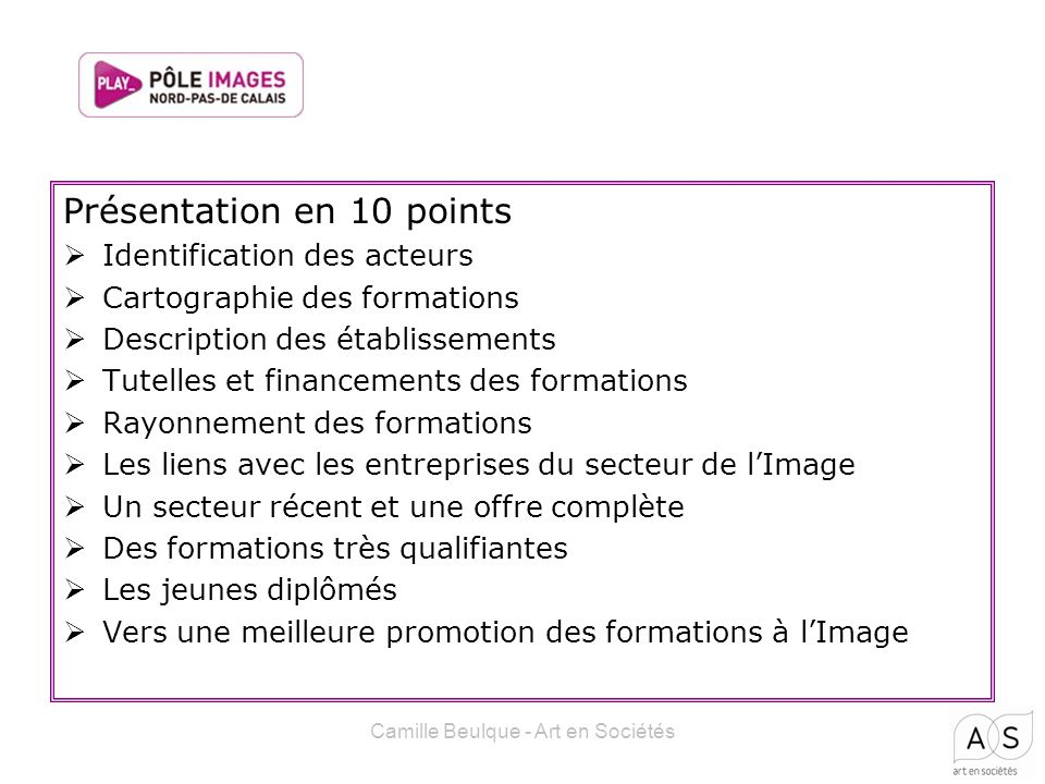 Présentation en 10 points Identification des acteurs Cartographie des formations Description des établissements Tutelles et financements des formation