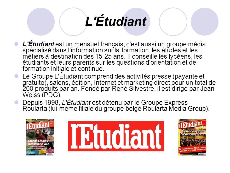 L'Étudiant L'Étudiant est un mensuel français, c'est aussi un groupe média spécialisé dans l'information sur la formation, les études et les métiers à