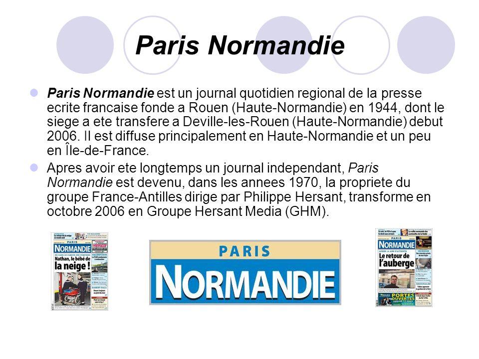 Paris Normandie Paris Normandie est un journal quotidien regional de la presse ecrite francaise fonde a Rouen (Haute-Normandie) en 1944, dont le siege