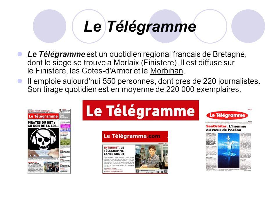 Le Télégramme Le Télégramme est un quotidien regional francais de Bretagne, dont le siege se trouve a Morlaix (Finistere). Il est diffuse sur le Finis