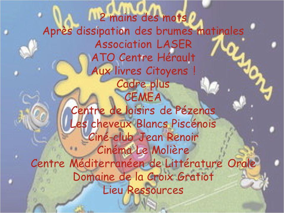 2 mains des mots Après dissipation des brumes matinales Association LASER ATO Centre Hérault Aux livres Citoyens ! Cadre plus CEMEA Centre de loisirs