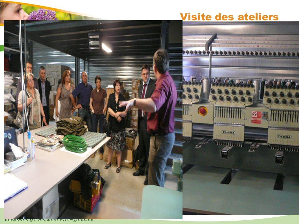 th laroche gv saGamm vert – jj/mm/aa 15 Visite des ateliers