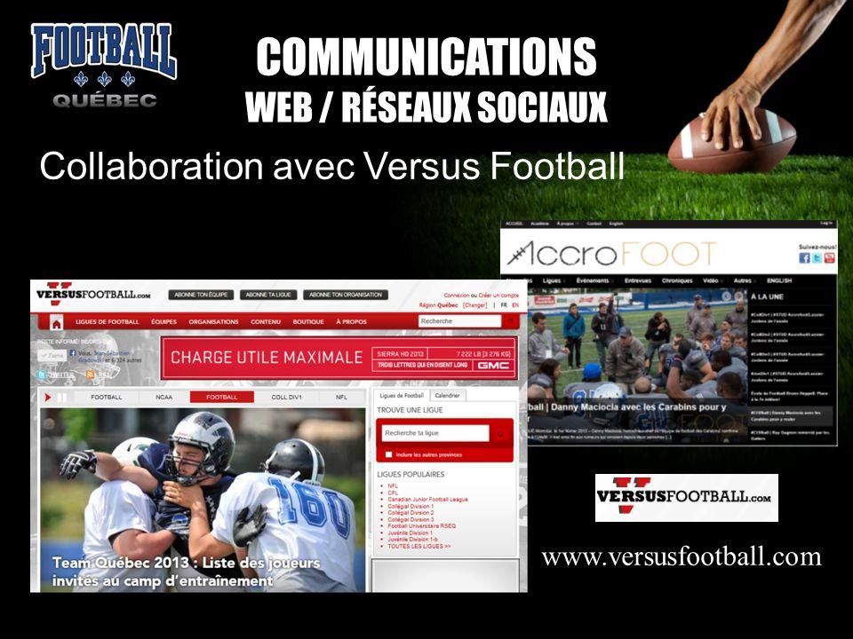 Collaboration avec Versus Football COMMUNICATIONS WEB / RÉSEAUX SOCIAUX www.versusfootball.com
