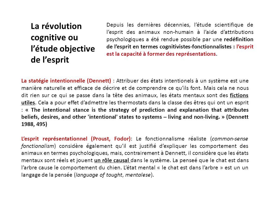 La statégie intentionnelle (Dennett) : Attribuer des états intentionels à un système est une manière naturelle et efficace de décrire et de comprendre
