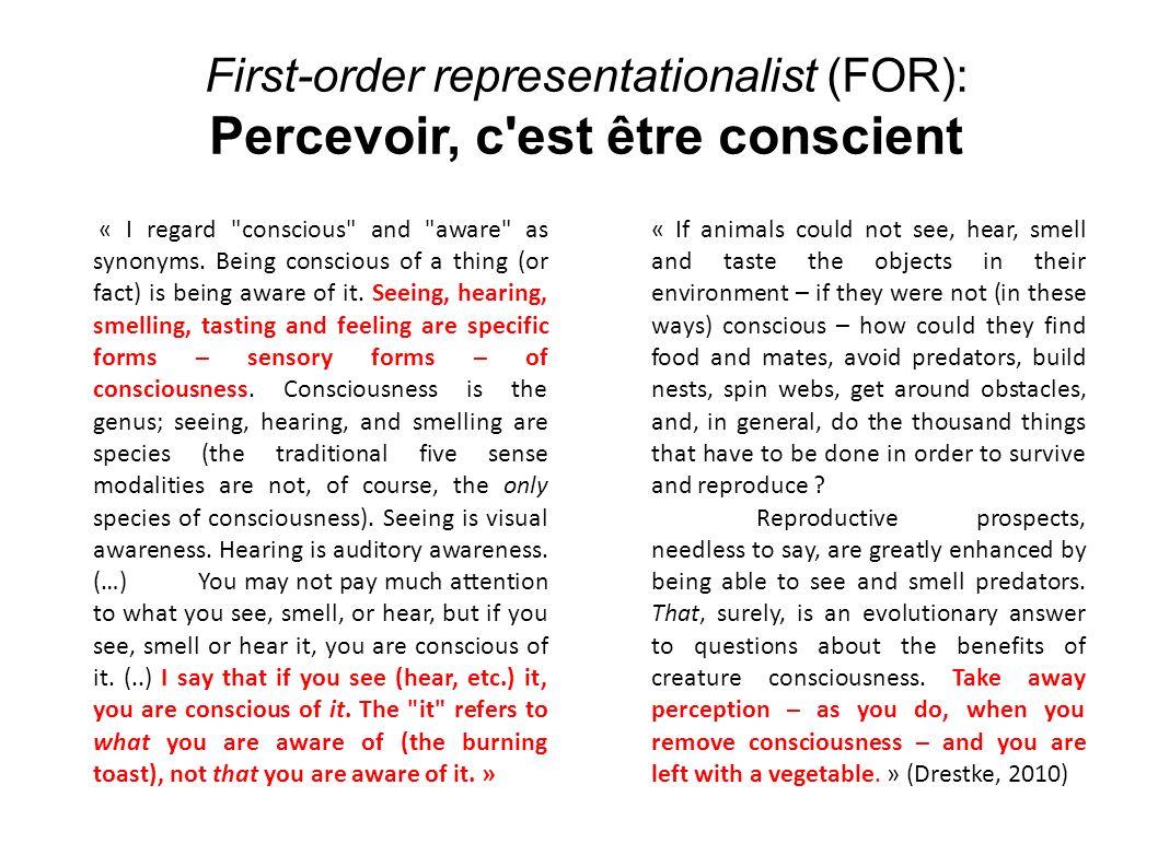 First-order representationalist (FOR): Percevoir, c'est être conscient « I regard