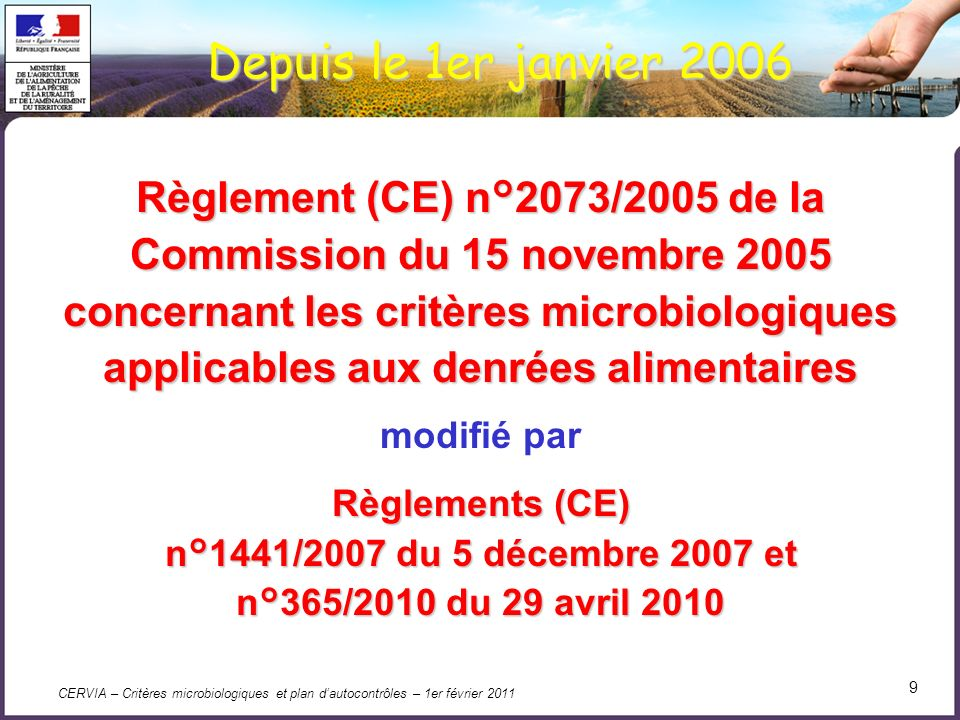 CERVIA – Critères microbiologiques et plan dautocontrôles – 1er février 2011 40 Quels plans déchantillonnage .