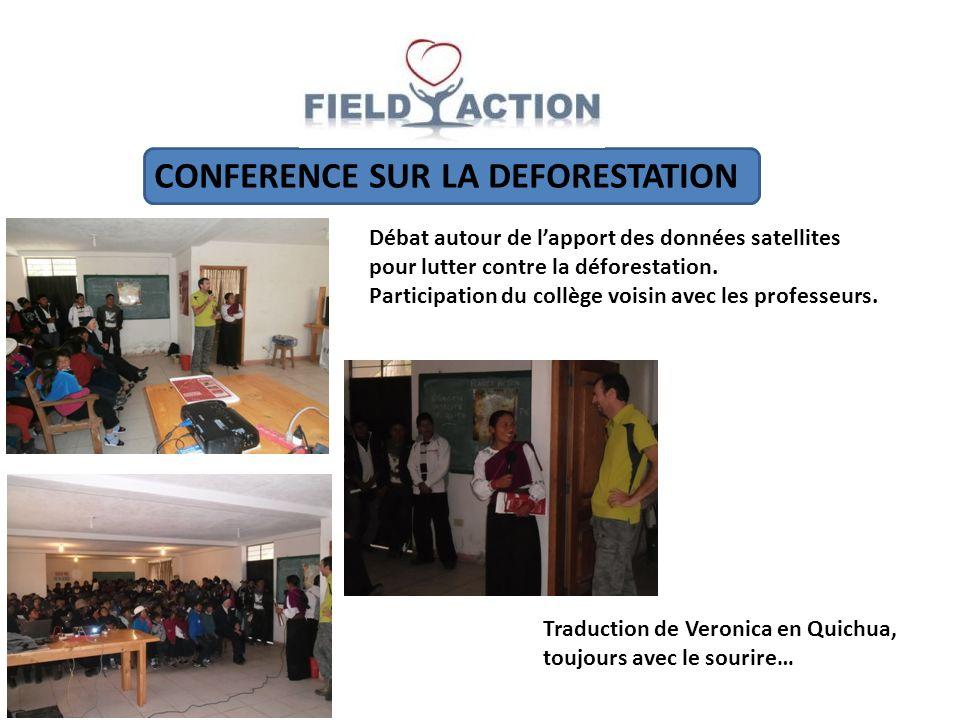 CONFERENCE SUR LA DEFORESTATION Débat autour de lapport des données satellites pour lutter contre la déforestation.