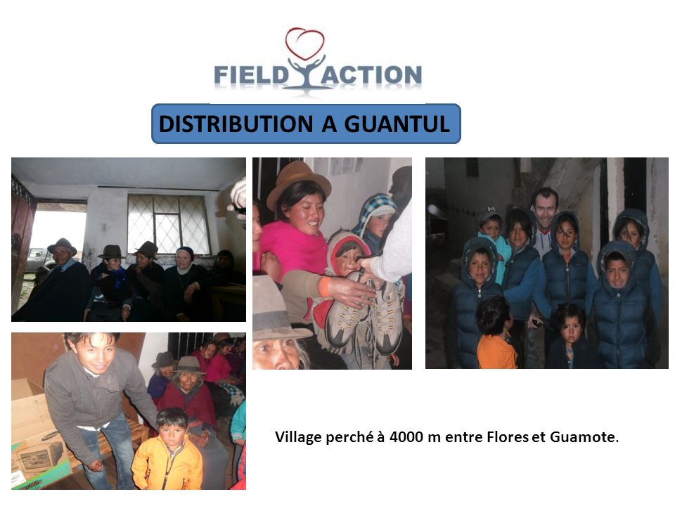 DISTRIBUTION A GUANTUL Village perché à 4000 m entre Flores et Guamote.