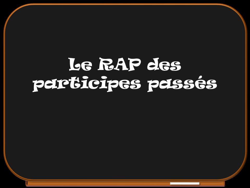 Le RAP des participes passés