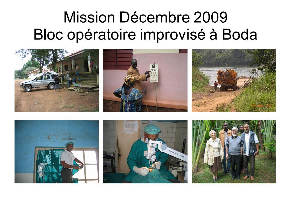 Mission Décembre 2009 Bloc opératoire improvisé à Boda