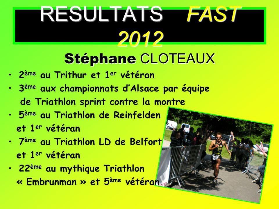 Stéphane CLOTEAUX 2 ème au Trithur et 1 er vétéran 3 ème aux championnats dAlsace par équipe de Triathlon sprint contre la montre 5 ème au Triathlon d