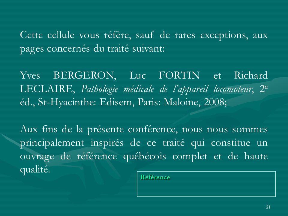 21 Référence Cette cellule vous réfère, sauf de rares exceptions, aux pages concernés du traité suivant: Yves BERGERON, Luc FORTIN et Richard LECLAIRE