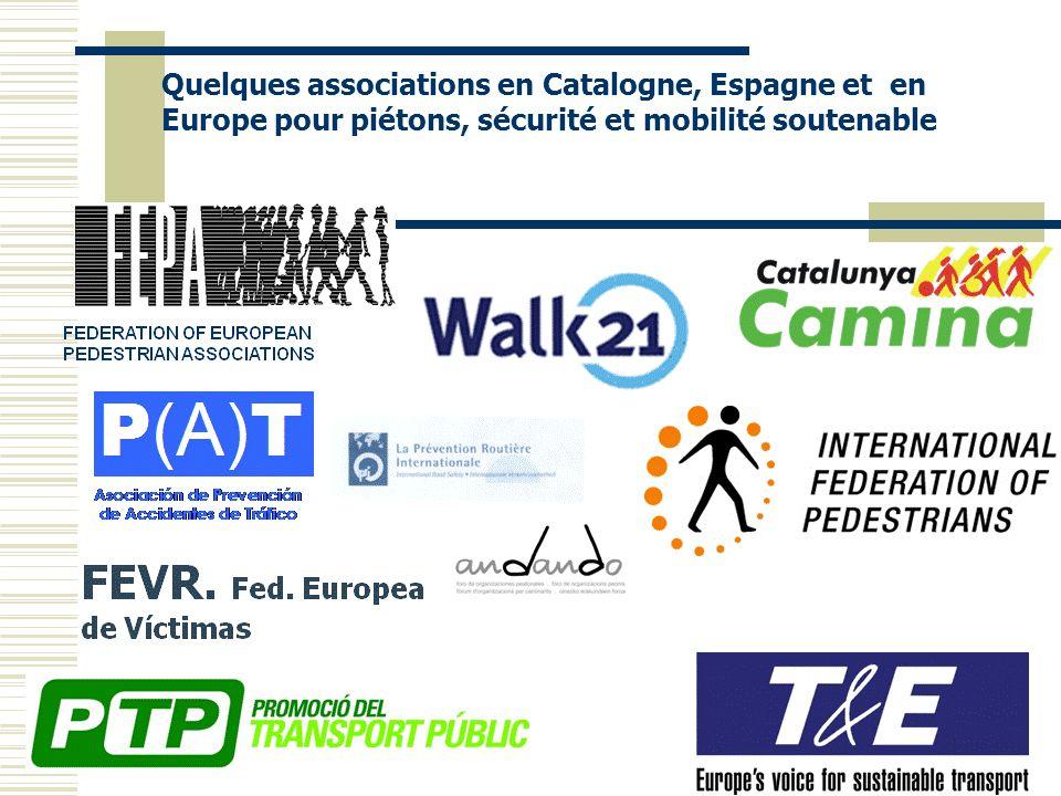 Quelques associations en Catalogne, Espagne et en Europe pour piétons, sécurité et mobilité soutenable