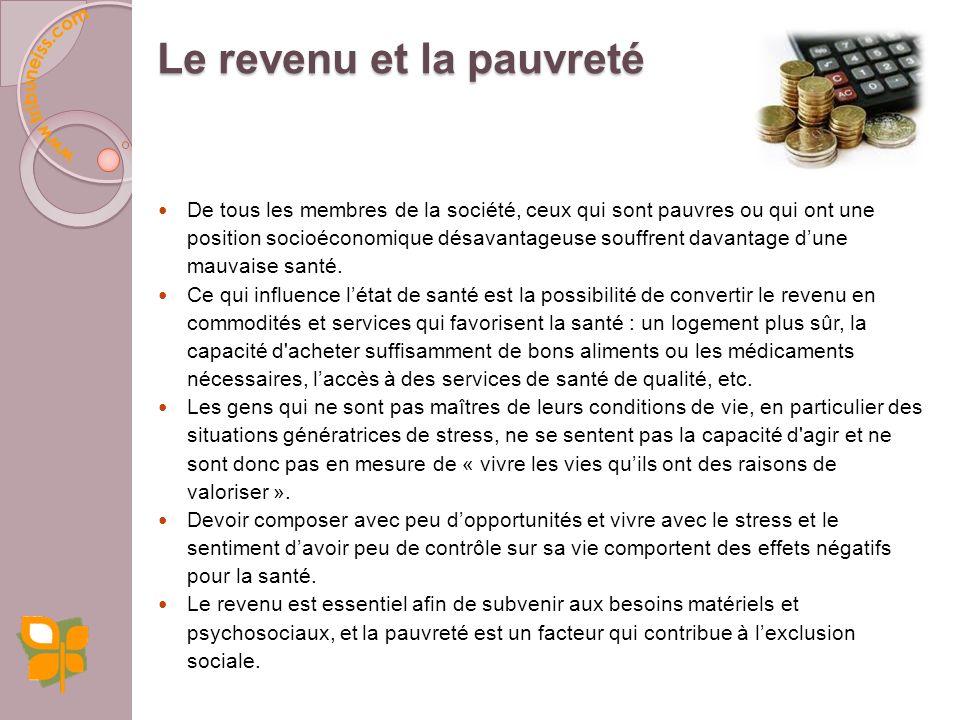 Associations entre emploi et santé Lemploi est associé au revenu et donc à la capacité de se procurer les ressources qui favorisent le maintien dun bo