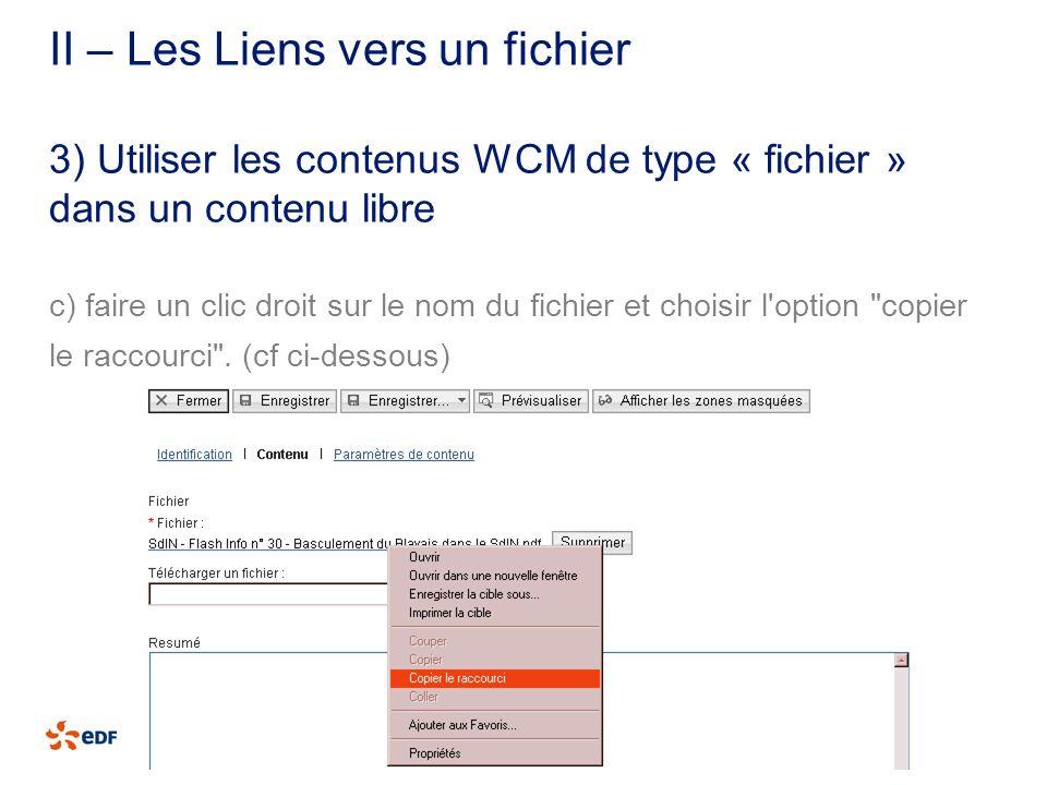 II – Les Liens vers un fichier c) faire un clic droit sur le nom du fichier et choisir l'option