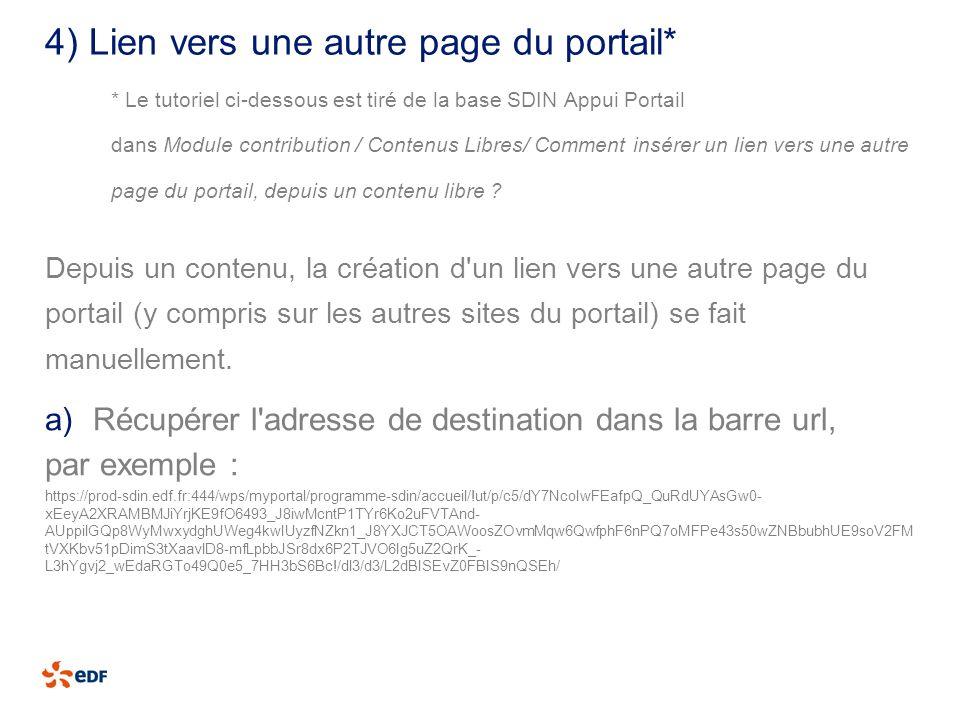 4) Lien vers une autre page du portail* * Le tutoriel ci-dessous est tiré de la base SDIN Appui Portail dans Module contribution / Contenus Libres/ Co