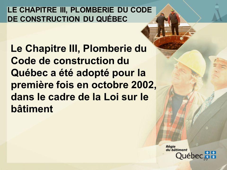 9 Le Chapitre III, Plomberie du Code de construction du Québec