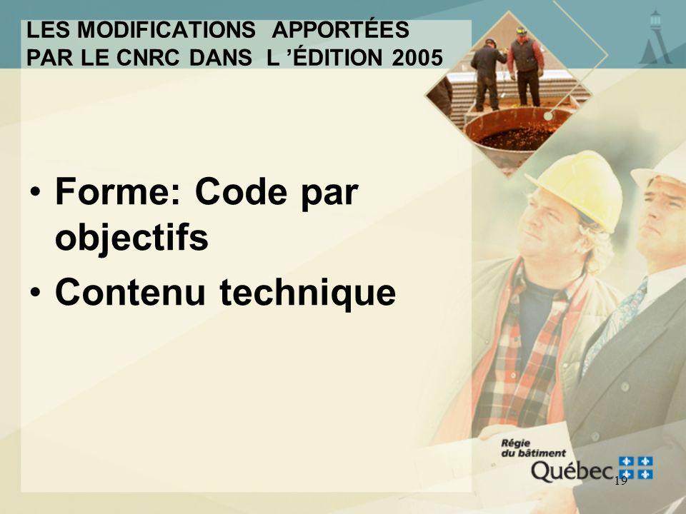 18 Les modifications apportées par le CNRC dans l édition 2005