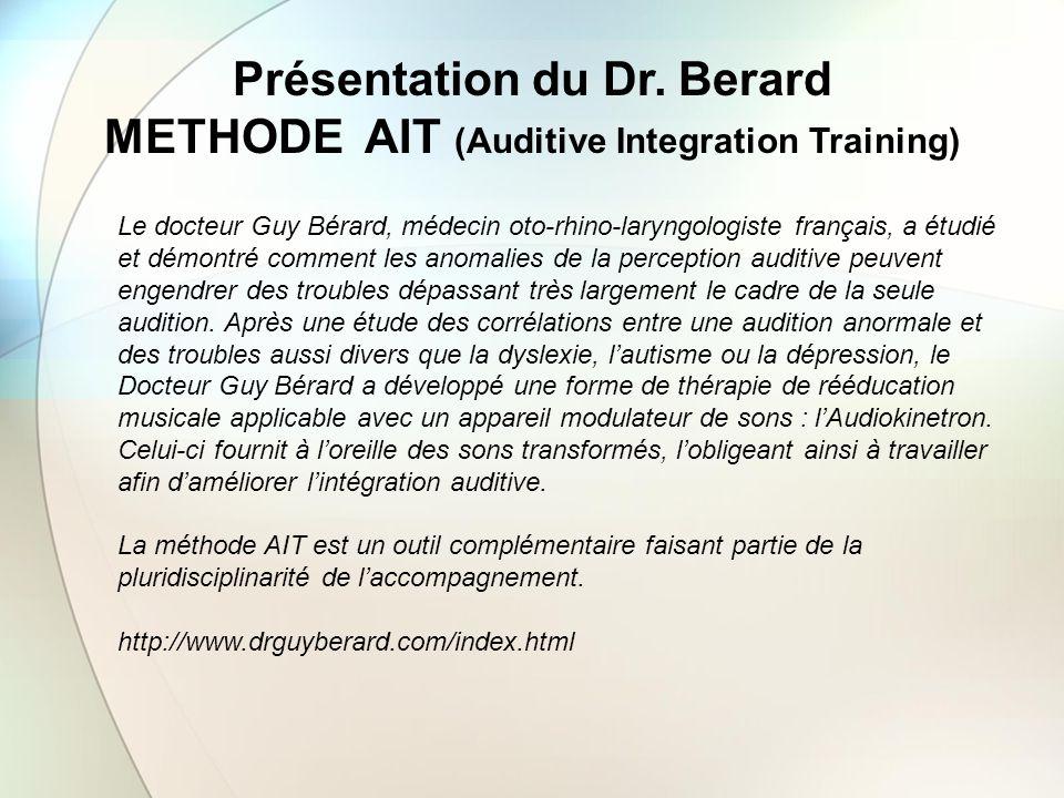 Le docteur Guy Bérard, médecin oto-rhino-laryngologiste français, a étudié et démontré comment les anomalies de la perception auditive peuvent engendr