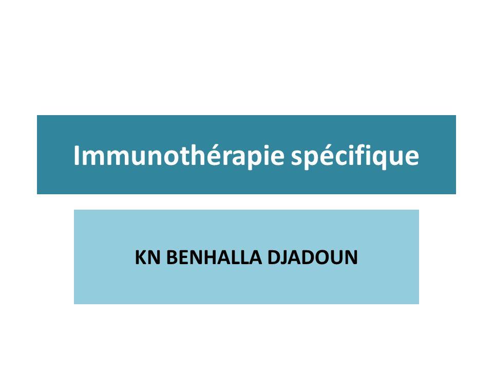 Immunothérapie spécifique KN BENHALLA DJADOUN