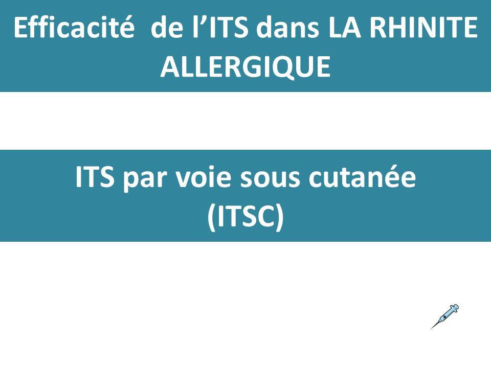 Efficacité de lITS dans LA RHINITE ALLERGIQUE ITS par voie sous cutanée (ITSC)