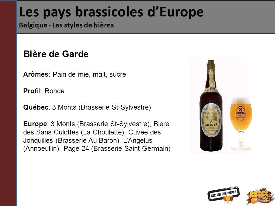Les pays brassicoles dEurope Belgique - Les styles de bières Blonde belge Voilà un style de bière qui regroupe toutes les bières blondes de Belgique aux saveurs fruitées et au corps rond.