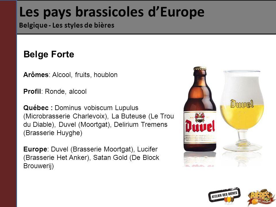Les pays brassicoles dEurope Belgique - Les styles de bières Double Anciennement brassée exclusivement par les moines, la Double est une bière brune aux saveurs de fruits, de toffee ou d alcool.