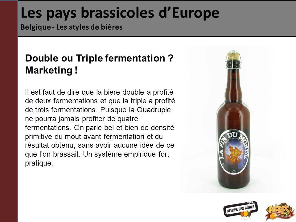 Les pays brassicoles dEurope Belgique - Les styles de bières À quel moment se passe la fermentation .