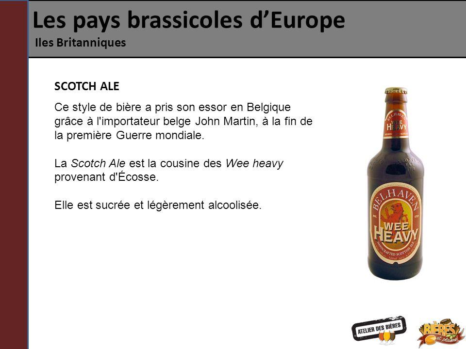 Les pays brassicoles dEurope Iles Britanniques Ce style de bière a pris son essor en Belgique grâce à l'importateur belge John Martin, à la fin de la