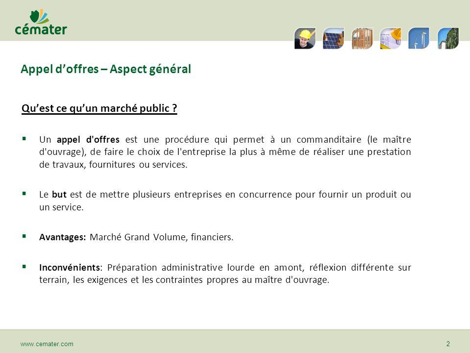 Appel doffres – Aspect général Quelles sont les différentes procédures et les seuils de passation correspondants, fixés par le code des Marchés Publics .