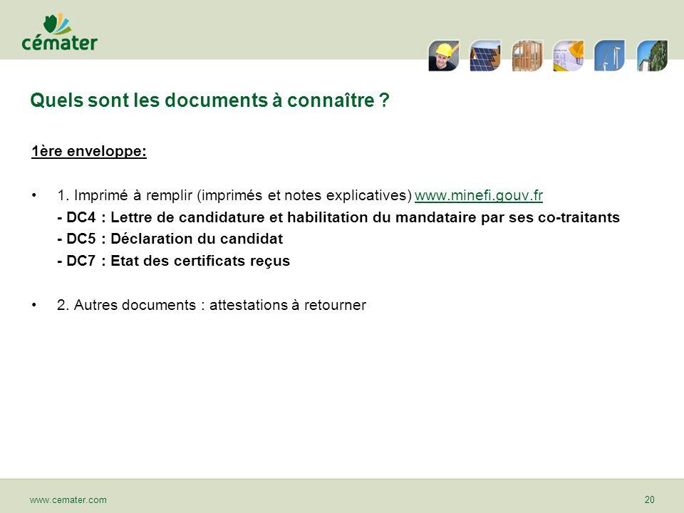Quels sont les documents à connaître ? 1ère enveloppe: 1. Imprimé à remplir (imprimés et notes explicatives) www.minefi.gouv.frwww.minefi.gouv.fr - DC