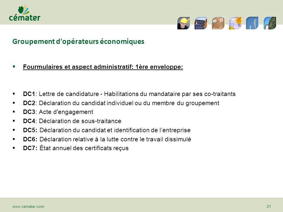 Groupement d'opérateurs économiques Fourmulaires et aspect administratif: 1ère enveloppe: DC1: Lettre de candidature - Habilitations du mandataire par