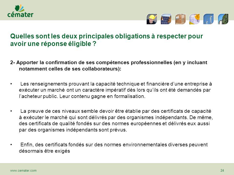 Quelles sont les deux principales obligations à respecter pour avoir une réponse éligible ? 2- Apporter la confirmation de ses compétences professionn