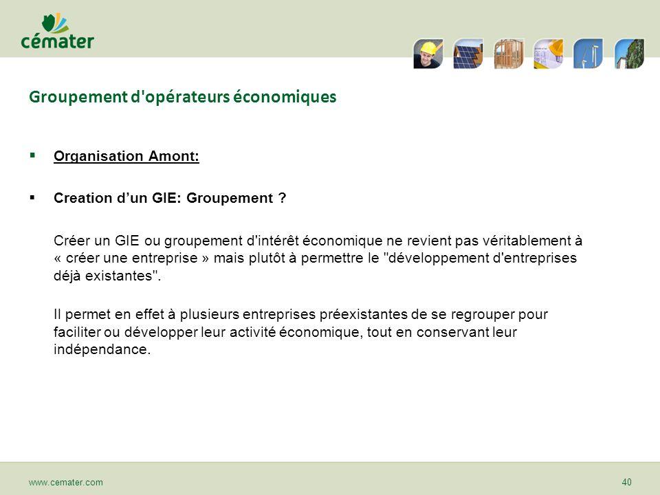 Organisation Amont: Creation dun GIE: Groupement ? Créer un GIE ou groupement d'intérêt économique ne revient pas véritablement à « créer une entrepri
