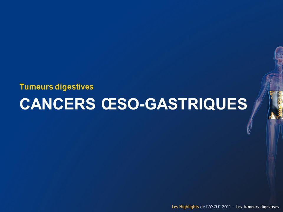 CANCERS ŒSO-GASTRIQUES Tumeurs digestives