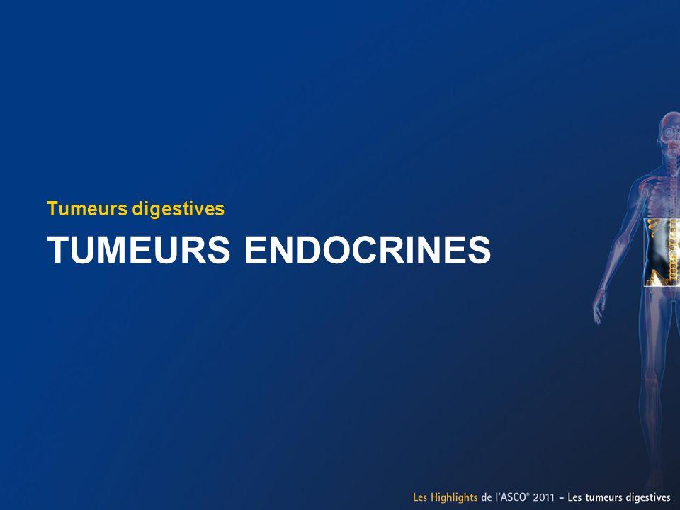 TUMEURS ENDOCRINES Tumeurs digestives