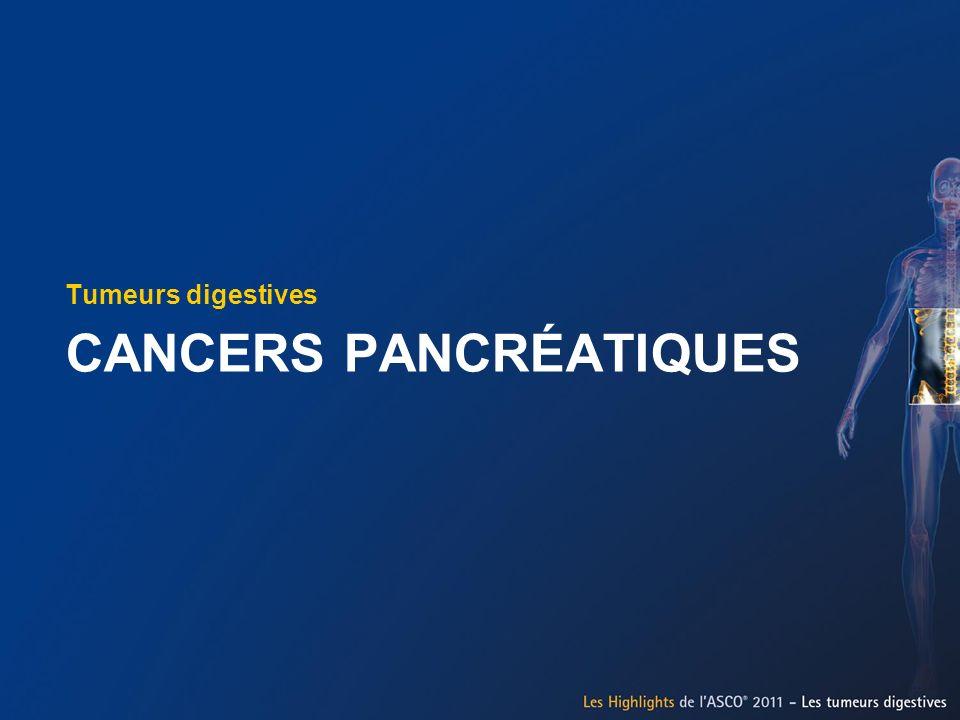 CANCERS PANCRÉATIQUES Tumeurs digestives