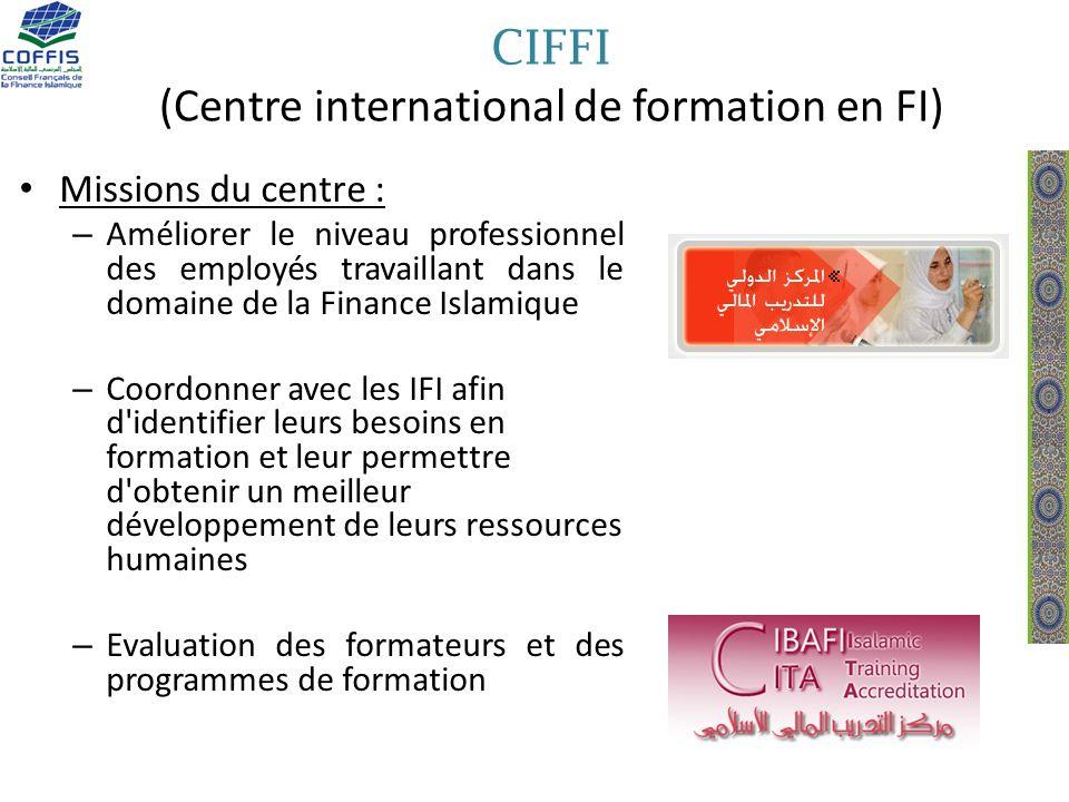 CIFFI (Centre international de formation en FI) Missions du centre : – Améliorer le niveau professionnel des employés travaillant dans le domaine de l