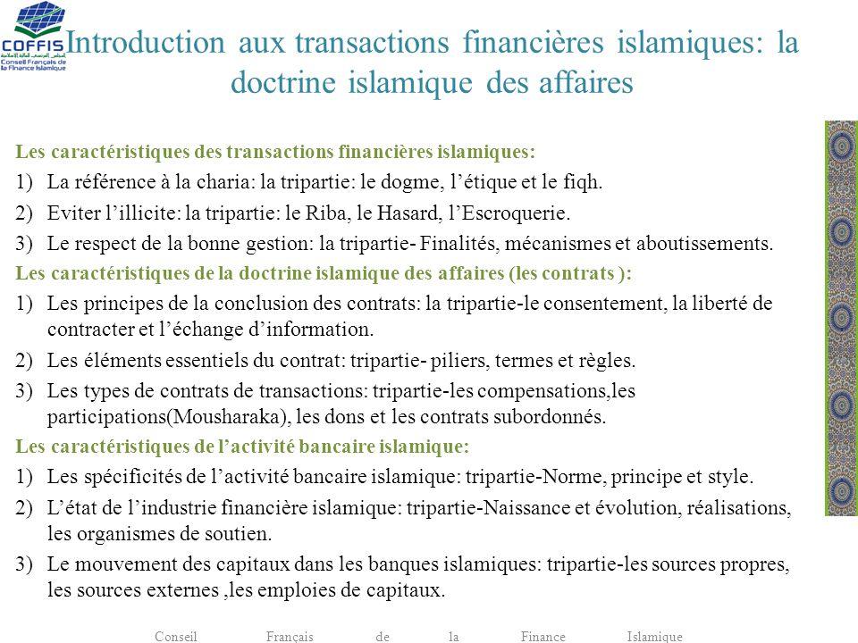 Introduction aux transactions financières islamiques: la doctrine islamique des affaires Les caractéristiques des transactions financières islamiques: